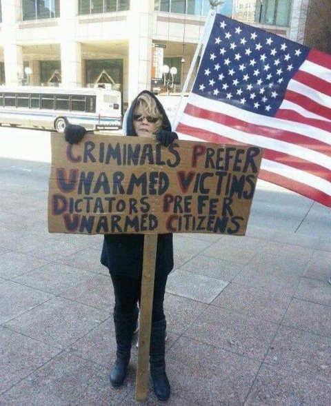 criminals prefer unarmed victims dictators unarmed citizens sign