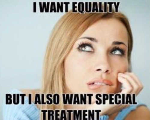 feminism want equality women but also want special treatment