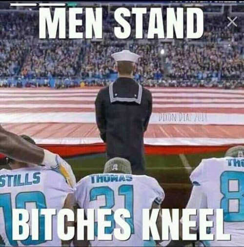 men stand bitches kneel for national anthem