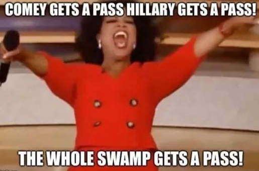 oprah comey gets a pass hillary gets one whole swamp gets a pass
