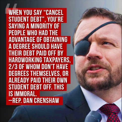 quote dan crenshaw when you cancel student debt hard working people who didnt go to college subsidize
