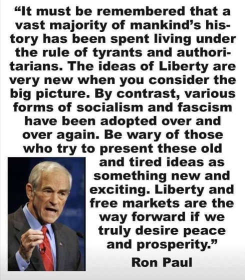 quote ron paul vast majority of mankind ruled by tyrants socialism tried over and over