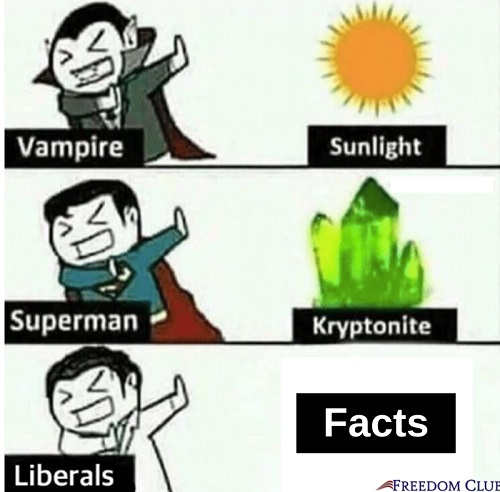 vampire no sunlight superman kryptonite liberals facts