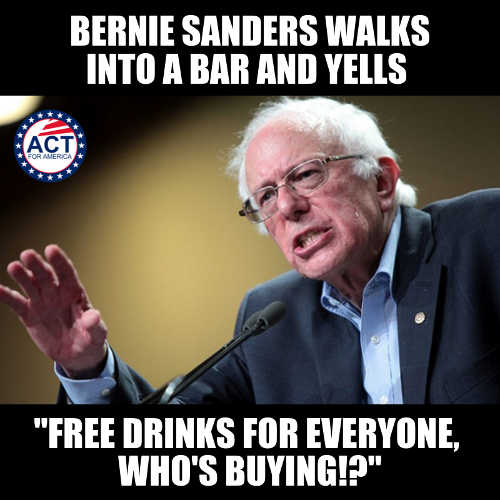 bernie sanders walks into bar who free drinks who is buying