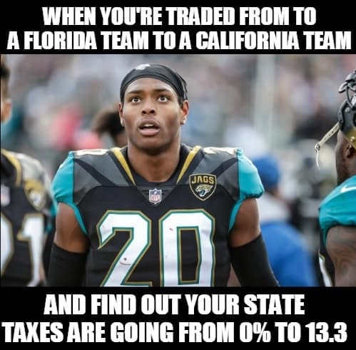 jalen ramsey when youre traded from 0 tax state to 13.3 fl to california