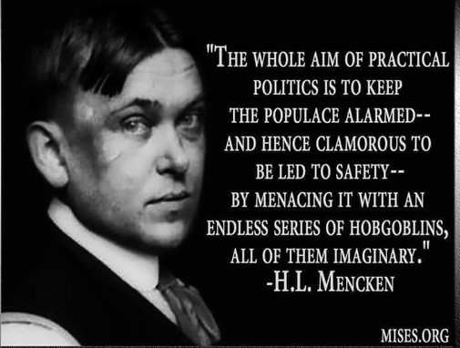 quote who aim of practical politics to keep population alarmed endless series of imagined crises