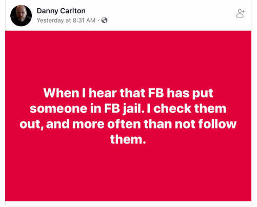 quote danny calton when person put in facebook jail will follow them