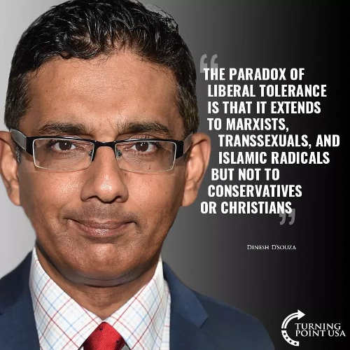 quote dsouza paradox of liberal tolearance not conservatives