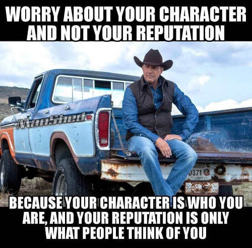 quote worry about your character not reputation who you are vs what other people think
