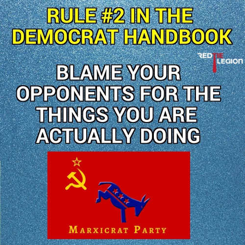 rule-in-democrat-playbook-blame-opponents-for-the-things-youre-actually-doing