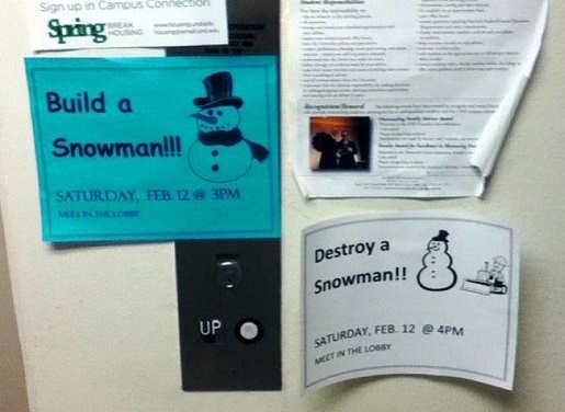 build a snoman feb 12 destroy one 4pm sign fridge