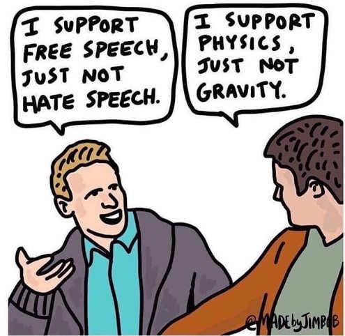 i support free speech just not hate speech support physics but not gravity