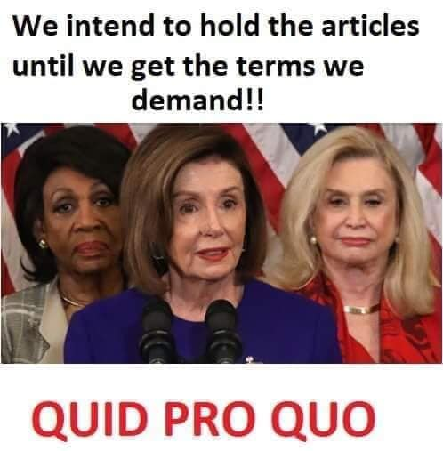 nancy pelosi we intend to withhold articles of impeachment quid pro quo