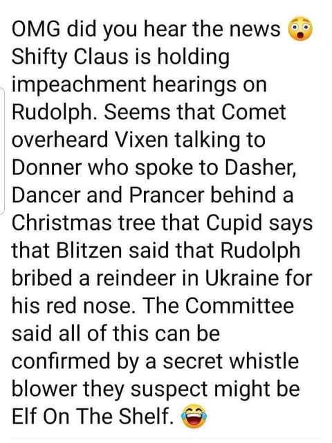 omg santa claus impeachment hearings rudolph dancer prancer overheard confirmed by elf on shelf