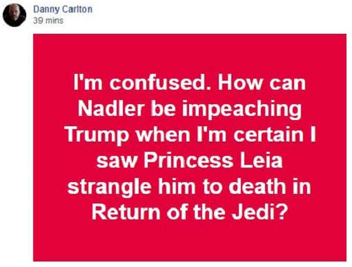quote how can nadler be impeaching trump when leia strangled him in return of jedi