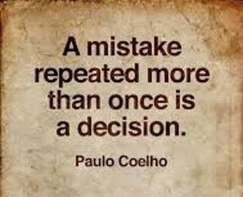 quote paulo coelho mistake repeated more than once is decision