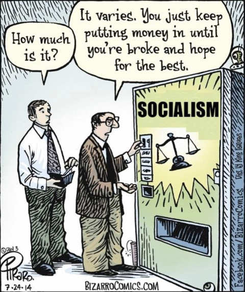 socialism machine how much it varies just keep putting in money until broke hope for best