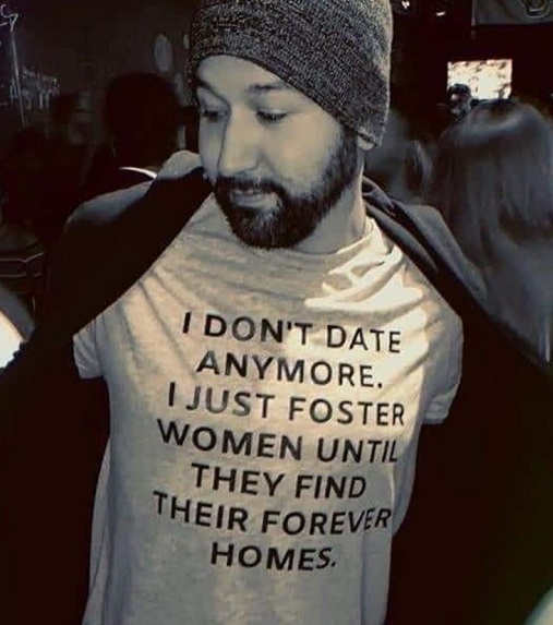 tshirt i dont date women foster until find forever home