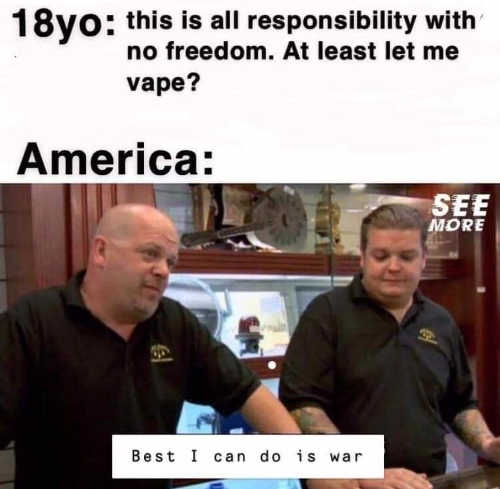 18 year old no freedom to vape can go to war