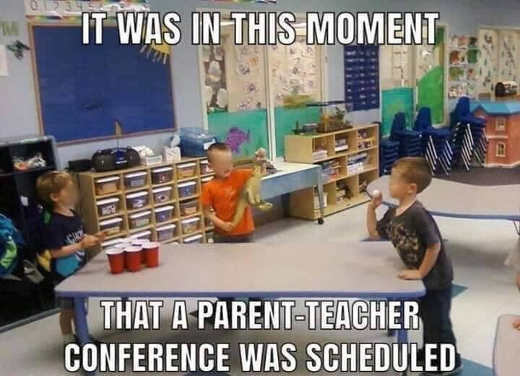 at moment of kids beer pong scheduled parent teacher conference