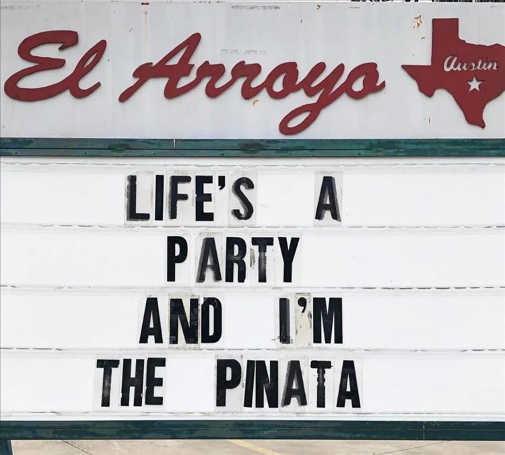 lifes a party and im the pinata