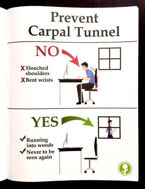 prevent carpal tunnel run away to woods never to be seen again
