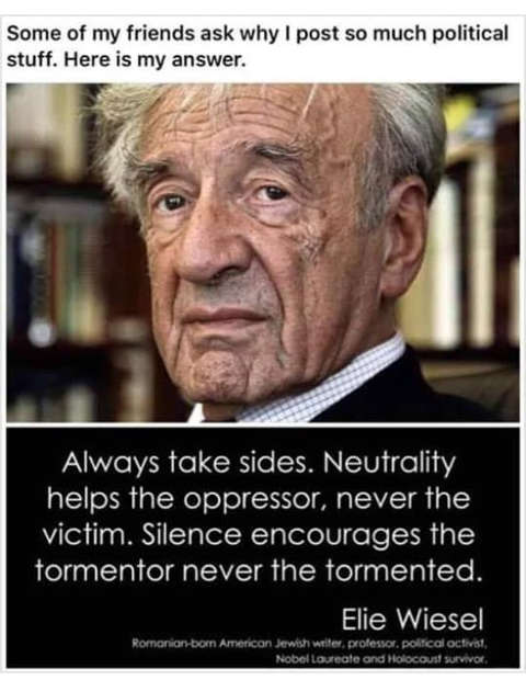 quote ellie wiesel always take sides neutrality helps oppressor