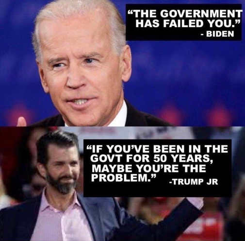quote government failed you biden donald trump jr youve been in government 50 years