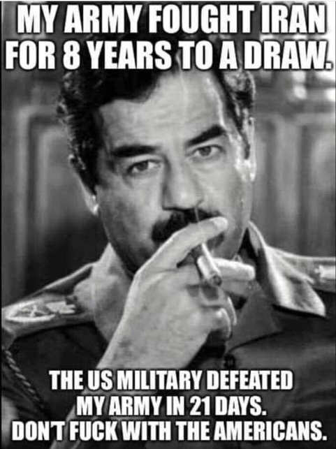 saddam hussein fought iran to draw 8 years us defeated in 21 days
