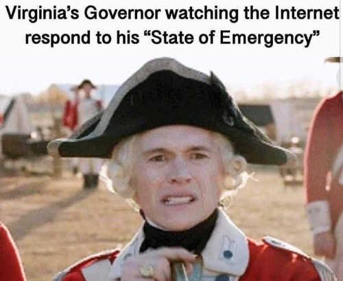 virginia governor watching internet reaction to gun state of emergency british general