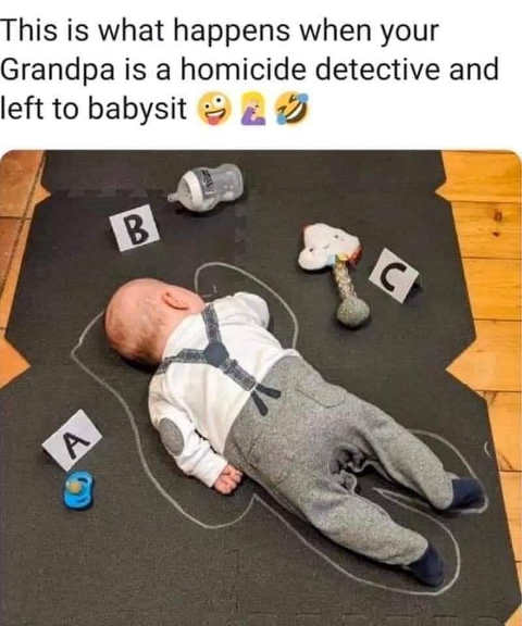 what happens when grandpa is homicide detective babysit chalk outlines