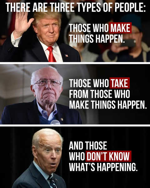 3 types of people trump make happen bernie sanders take biden dont know whats happening