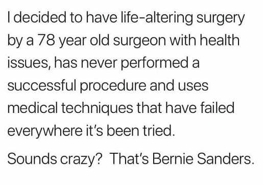 bernie sanders 78 year old surgeon never been successful