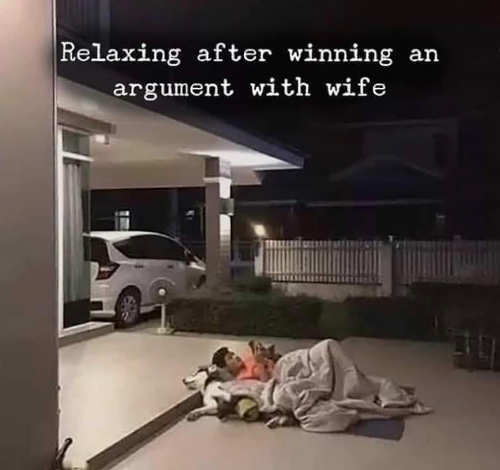 relaxing after winning argument with wife sleeping garage