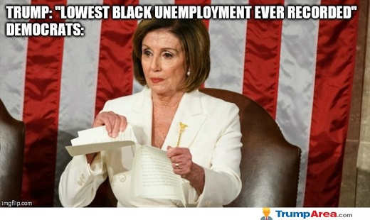 trump lowest black unemployment ever pelosi tearing up