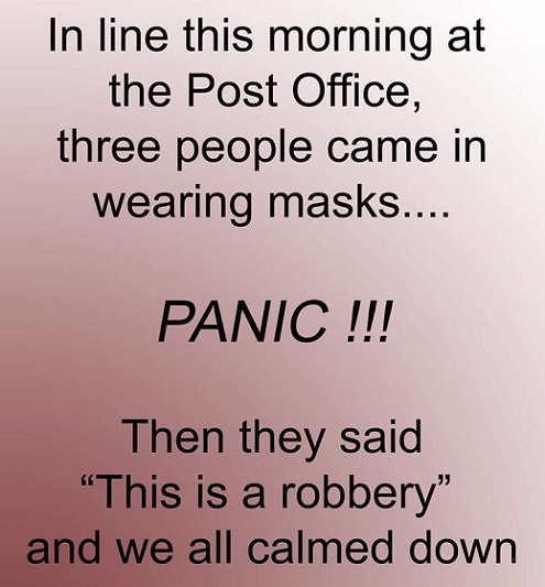 at post office people wearing masks panic this is robbery calmed down