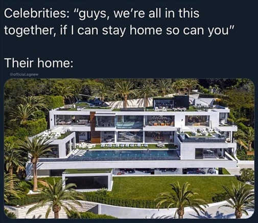 celebrities we can all do stay at home their mansions