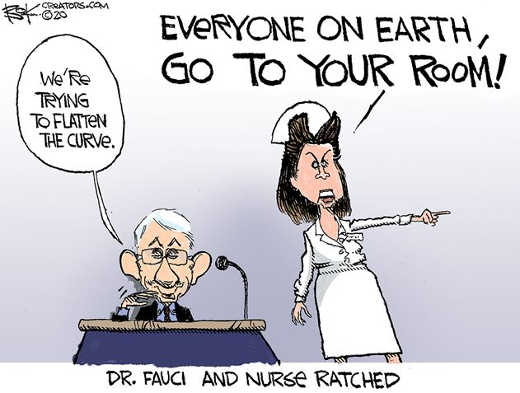 dr fauci nurse ratched everyone on earth go to your room
