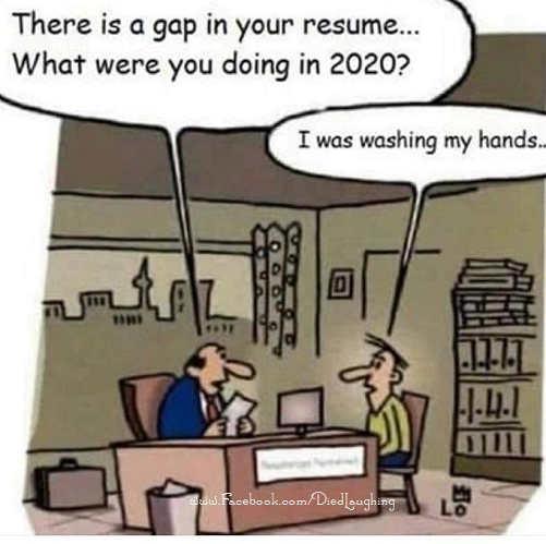 gap in resume 2020 washing my hands corona
