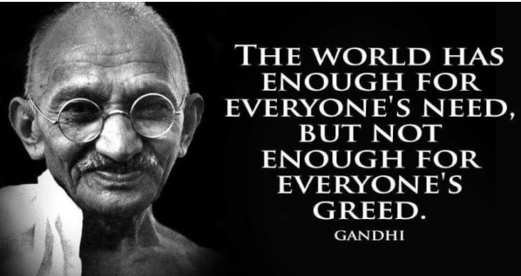 quote world has enough for everyones need not enough for greed gandhi