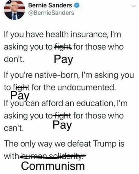 tweet of day bernie sanders fixed it pay for health insurance illegals communism