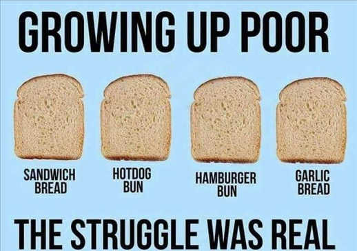 growing up poor struggle was real bread sandwish hotdog hamburger garlic