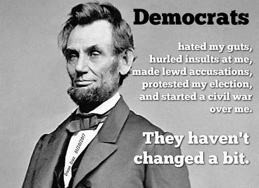 lincoln democrats hated hurled insults started civil war havent changed a bit