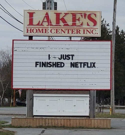marquee sign i just finished netflix