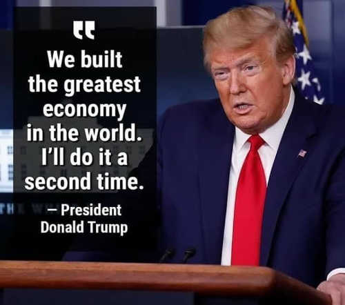 quote trump we built the greatest economy in world ill do it a second time