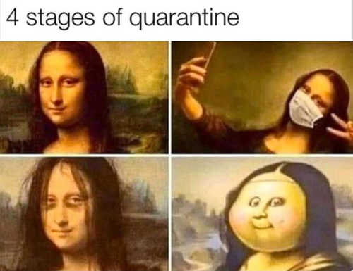 4 stages of quarantine mona lisa fat mask hungover