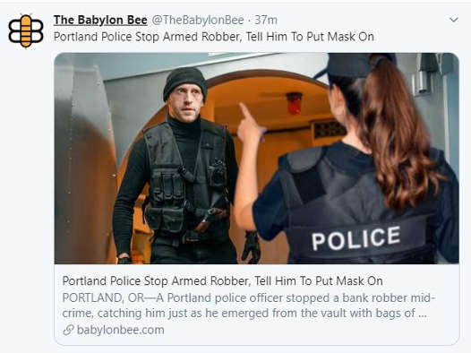 babylon bee portland police stop robber not wearing mask
