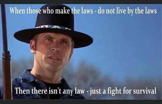 billy jack when those who make laws dont live by them just fight for survival