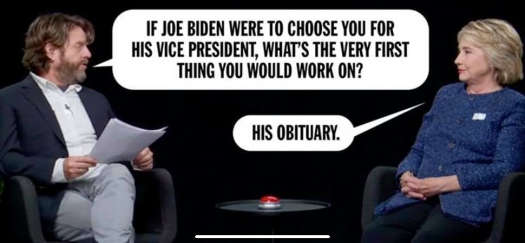 hillary if joe biden chooses you vp first thing to work on his obituary