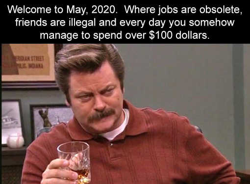 welcome to may 2020 jobs obsolete friends illegal manage to spend 100 dollars daily